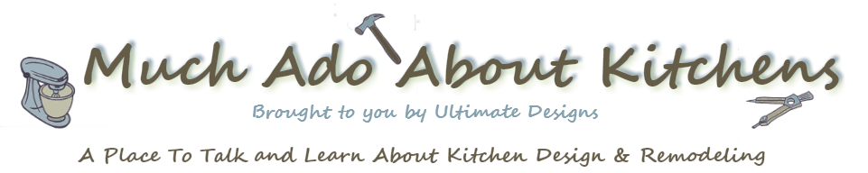 Much Ado About Kitchens
